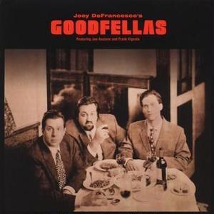 Joey DeFrancesco's Goodfellas (LP)180g