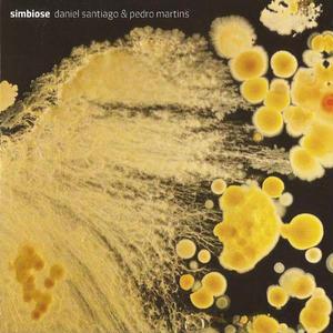DANIEL SANTIAGO & PEDRO MARTINS / SIMBIOSE (CD)
