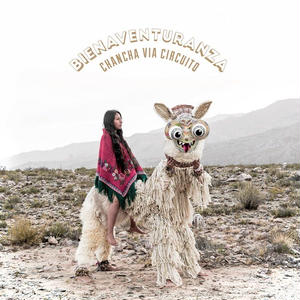 CHANCHA VIA CIRCUITO / BIENAVENTURANZA (CD)