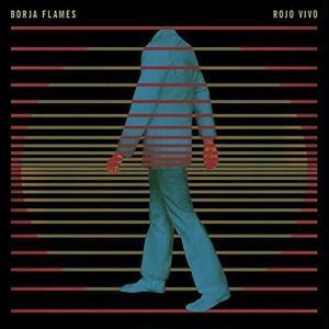 Borja Flames / Rojo Vivo (LP)