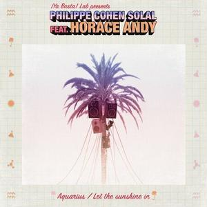 PHILIPPE COHEN SOLAL FEAT.HORACE ANDY AQUARIUS / LET THE SUNSHINE IN FEAT HORACE ANDY (12inch)