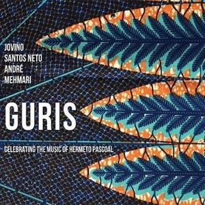 ANDRE MEHMARI & JOVINO SANTOS NETO / GURIS - Celebration of Brazilian master Hermeto Pascoal(CD)