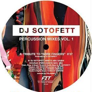 DJ SOTOFETT / PERCUSSION MIXES VOL.1  (12inch)