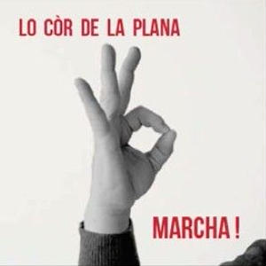 LO COR DE LA PLANA / Marcha! (CD)