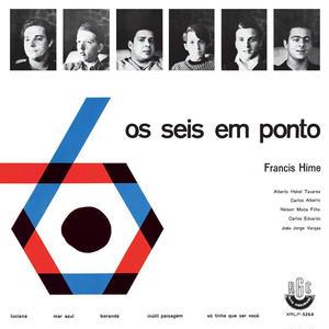 FRANCIS HIME / OS SEIS EM PONTO (CD)