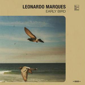 LEONARDO MARQUES / EARLY BIRD (CD)