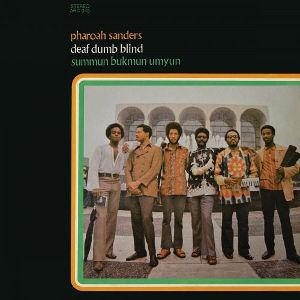PHAROAH SANDERS / Deaf, Dumb, Blind(LP)