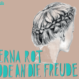 Erna Rot / Ode an die Freude (CD)