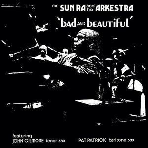 SUN RA / Bad And Beautiful(LP)180g
