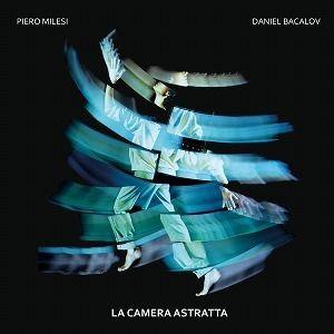 PIERO MILESI & DANIEL BACALOV / LA CAMERA ASTRATTA (LP)