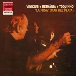 Vinicius De Moraes, Maria Bethânia, Toquinho / La Fusa (Mar Del Plata) (LP) 180g