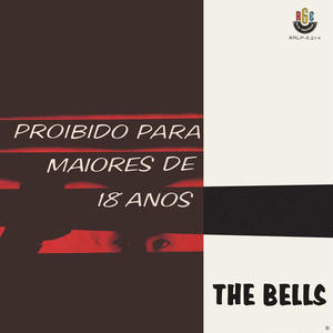 THE BELLS / PROIBIDO PARA MAIORES DE 18 ANOS (CD)