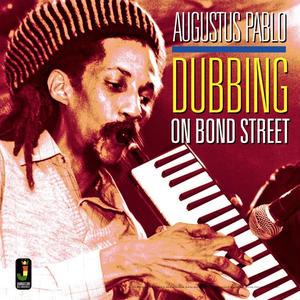 AUGUSTUS PABLO / DUBBING ON BOND STREET(LP)