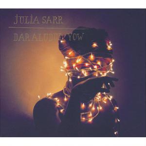 Julia Sarr / Daraludul Yow (CD)