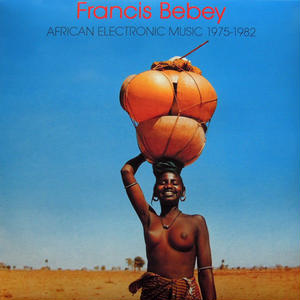 Francis Bebey / AfricanElectronicMusic (CD)