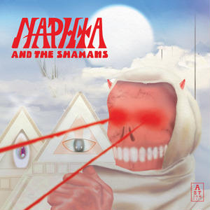 NAPHTA / Naphta and The Shamans (LP)