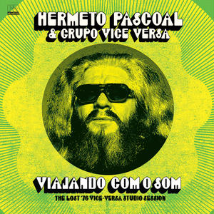 HERMETO PASCOAL / VIAJANDO COM O SOM (THE LOST '76 VISE VERSA STUDIO SESSION) (LP)