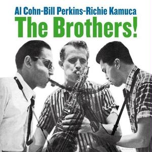 Al Cohn, Bill Perkins, Richie Kamuca / Brothers! (LP)180g