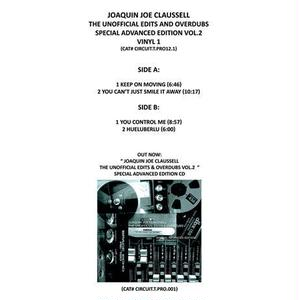 JOAQUIN JOE CLAUSSELL / UNOFFICIAL EDITS & OVERDUBS SPECIAL ADVANCED EDITION VOL2 VINYL 1 (12inch)