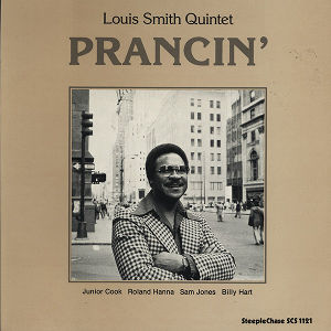 LOUIS SMITH / Prancin'(LP)
