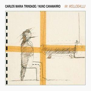 NUNO CANAVARRO , CARLOS MARIA TRINDADE / MR. WOLLOGALLU (LP)