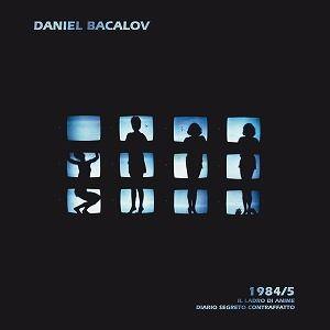 DANIEL BACALOV / 1984/5 IL LADRO DI ANIME / DIARIO SEGRETO CONTRAFFATTO (2LP)