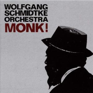 WOLFGANG SCHMIDTKE / Monk! (CD)
