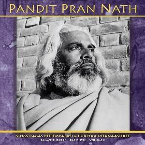 PANDIT PRAN NATH / THE RAGA CYCLE, PALACE THEATRE, PARIS 1972 VOL. 2 (2LP)