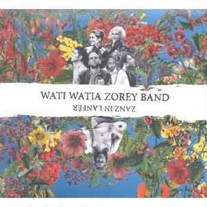 wait wait zorey band / zanz in lanfer (CD)
