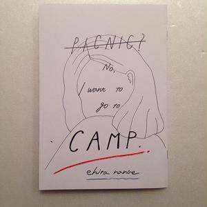 エヒラナナエ|PICNIC? NO, I want to go to CAMP.