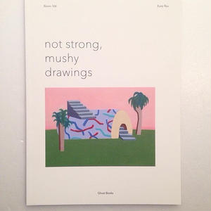 Eunji Ryu |not strong, mushy drawing