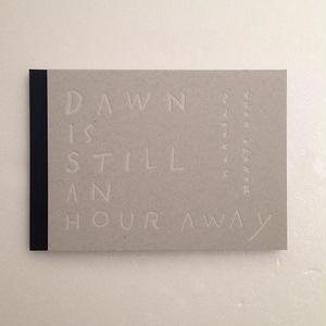 nakaban / makoto ueda|DAWN IS STILL AN HOUR AWAY