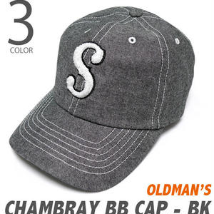 old-2413-bk - シャンブレー ベースボールキャップ(ブラック) - OLDMAN'S -G-( baseball CAP アメカジ 野球帽 帽子 )