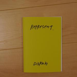 """DISKAH ZINE """"REPRESENT"""""""