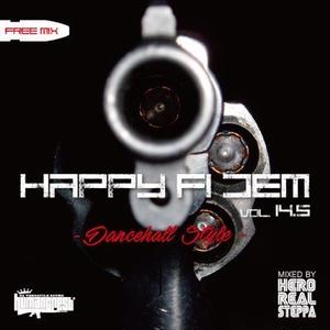 MIX音源!HAPPY FI DEM vol.14.5/HERO REAL STEPPA  ※無料ストリーミング