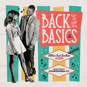 CHOMORANMA 「BACK TO THE BASICS VOL.16 -Oldies But Goodies Part.3-  」