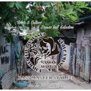 BASS MASTER 「BASS MASTER STYLE 3」