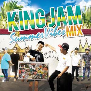 KING JAM 「Summer Vibes Mix」