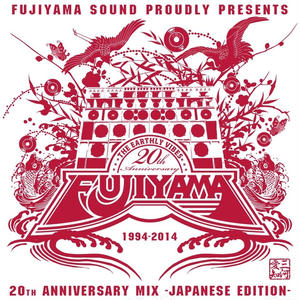 FUJIYAMA 20th ANNIVERSARY MIX JAPANESE EDITION CAPTION
