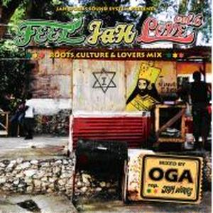 OGA [JAH WORKS]/FEEL JAH LOVE VOL.6