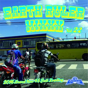 FUJIYAMA 「EARTH RULER MIXXX vol.22 2016 BRAND NEW」Mixed by ACURA