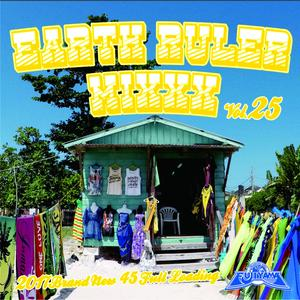 FUJIYAMA 「EARTH RULER MIXXX vol.25」Mixed by ACURA