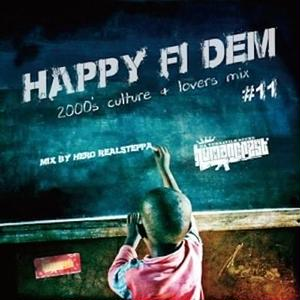 HUMAN CREST 「HAPPY FI DEM Vol.11 」Mixed by Hero Realsteppa