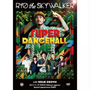 "BUSH HUNTER「 RYO the SKYWALKER ""SUPER DANCEHALL ME TOUR with HOME GROWN"" 」(DVD)"