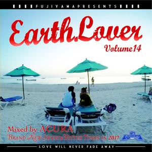 FUJIYAMA 「EARTH LOVER vol.14 BRAND NEW」Mixed by ACURA