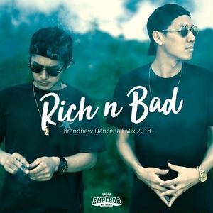 EMPEROR 「RICH&BAD」