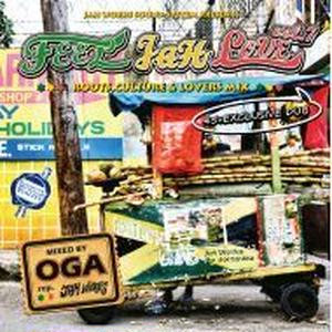 OGA [JAH WORKS]/FEEL JAH LOVE VOL.7