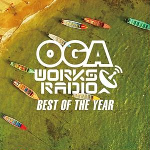 OGA [JAH WORKS]/OGA WORKS RADIO MIX VOL.6 -BEST OF THE YEAR-
