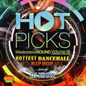 MASTER PIECE(DJ KIXXX)「HOT PICKS vol.18(HIP HOP / DANCEHALL MIX)」