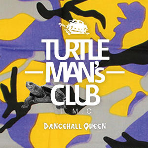 TURTLE MAN's CLUB / DANCEHALL QUEEN(90s DANCEHALL REGGAE MIX) WEB限定ステッカー付